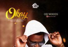 OD Woods - OKAY (prod. by Yungzil) Artwork | AceWorldTeam.com