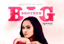 Ferrycee - BIG BROTHER EGWUEJI (prod. by Joe Waxon) Artwork | AceWorldTeam.com