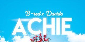 B_Red ft. DavidO - ACHIE (prod. by NorthBoi) Artwork | AceWorldTeam.com