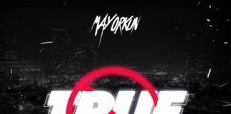Mayorkun ft. Kizz Daniel - TRUE (prod. by Young John/Lush Beats) Artwork | AceWorldTeam.com