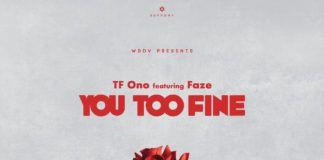 TF Ono ft. Faze - YOU TOO FINE (prod. by Popito & Richmoor-B) Artwork | AceWorldTeam.com
