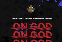 DMW ft. DavidO, Mayorkun & Dremo - ON GOD (prod. by Rexxie) Artwork | AceWorldTeam.com