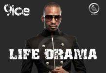 9ice - LIFE DRAMA [prod. by Prodo] Artwork | AceWorldTeam.com