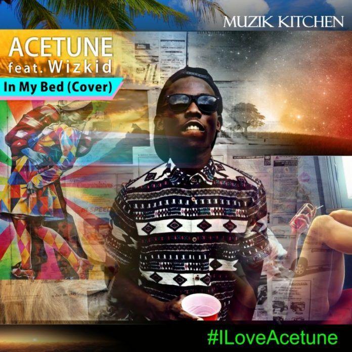 AceTune - IN MY BED [a Wizkid cover] Artwork | AceWorldTeam.com