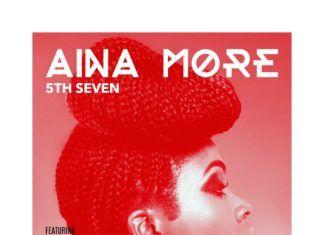 Aina More ft. Morell & Boogey - 5TH SEVEN Artwork | AceWorldTeam.com