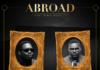 Ajebutter22 & Falz – ABROAD [prod. by Benie Macaulay] | AceWorldTeam.com