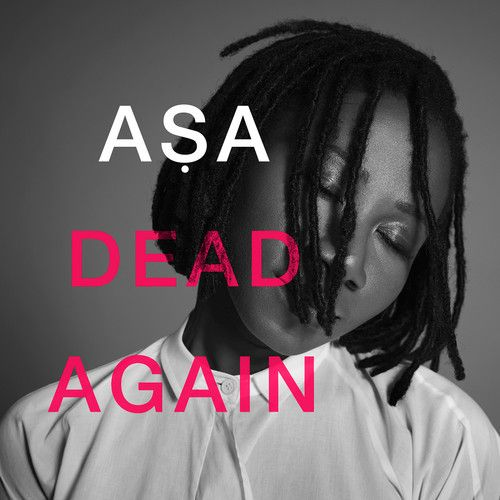 Asa - DEAD AGAIN Artwork | AceWorldTeam.com