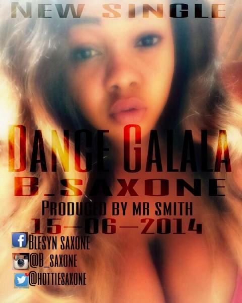 B.Saxone - DANCE GALALA [prod. by Mr. Smith] Artwork | AceWorldTeam.com