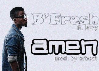B'Fresh ft. Jazzy - AMEN [prod. by Orbeat] Artwork | AceWorldTeam.com