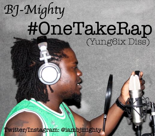 BJ-Mighty - #ONETAKERAP [a Yung6ix diss] Artwork | AceWorldTeam.com