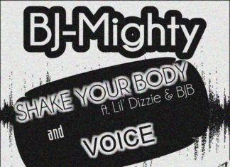 BJ Mighty - SHAKE YOUR BODY + VOICE Artwork | AceWorldTeam.com