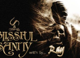 BLISSFUL SANITY ...writt'n by Ray Artwork | AceWorldTeam.com