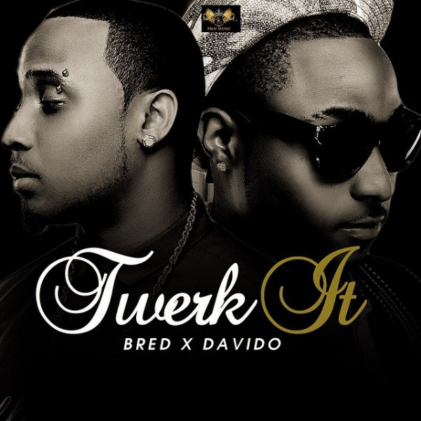 B_Red ft. DavidO - TWERK [prod. by Teekay Witty] Artwork | AceWorldTeam.com