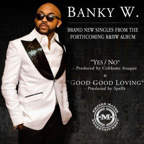 Banky W - GOOD GOOD LOVING Artwork | AceWorldTeam.com