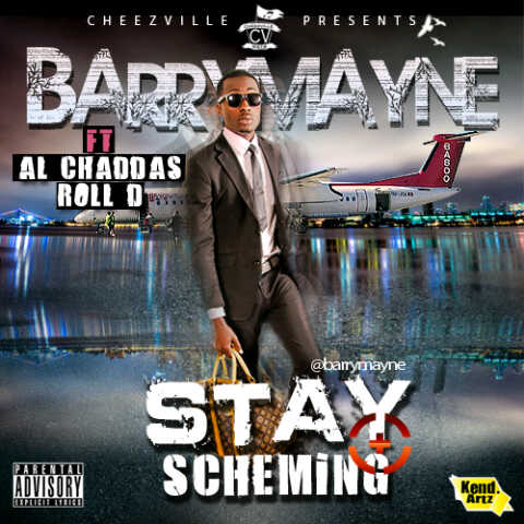 Barry Mayne ft. Al'Chaddas & Roll_D - STAY SCHEMING [a Rick Ross cover] Artwork   AceWorldTeam.com