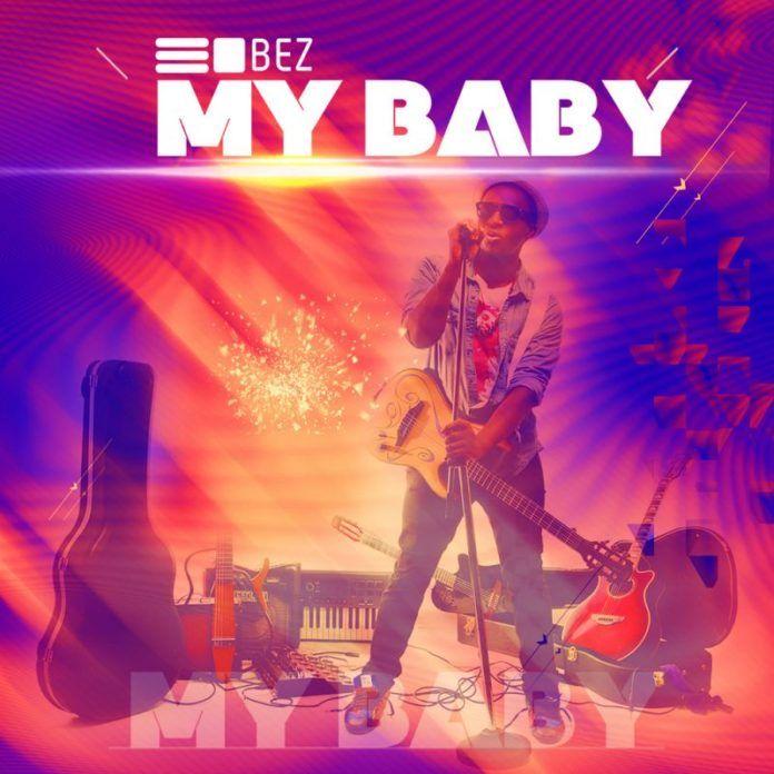 Bez - MY BABY [prod. by Cobhams Asuquo] | AceWorldTeam.com