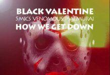 Black Valentine [5Mics, Psalmurai & Venomous] ft. Udin - GET DOWN Artwork | AceWorldTeam.com