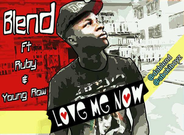 Blend ft. Ruby Gyang & Young Row – LOVE ME NOW Artwork | AceWorldTeam.com
