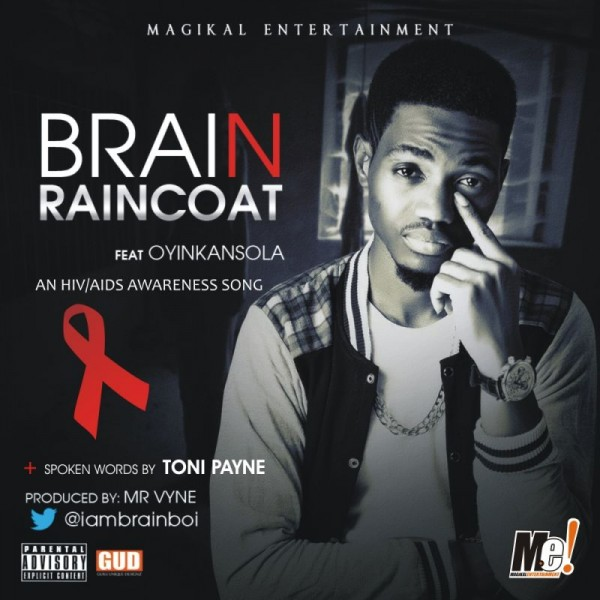 Brain ft. Oyinkansola - RAINCOAT [prod. by Mr. Vyne] Artwork | AceWorldTeam.com