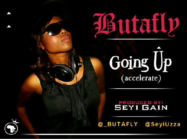Butafly - GOING UP [Accelerate ~ prod. by Seyi Gain] Artwork | AceWorldTeam.com