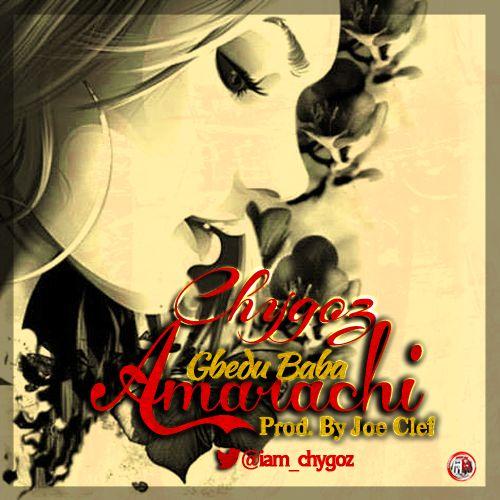 Chygoz - AMARACHI Artwork | AceWorldTeam.com
