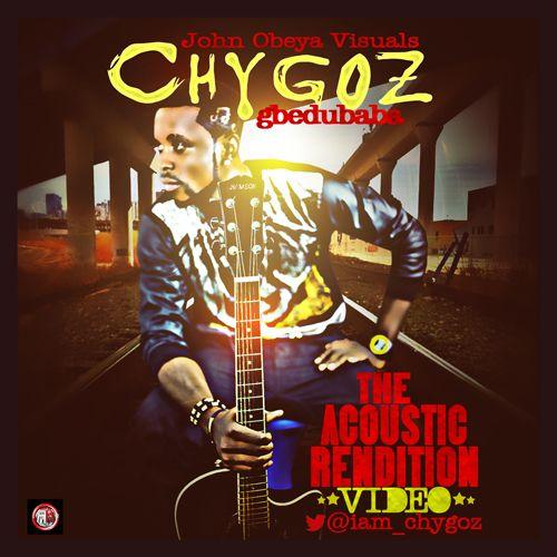 Chygoz - LIVE ACOUSTIC RENDITION Artwork | AceWorldTeam.com
