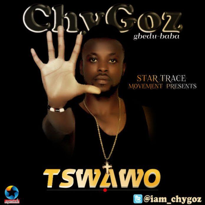 Chygoz - TSWAWO [prod. by Niyi P] Artwork | AceWorldTeam.com