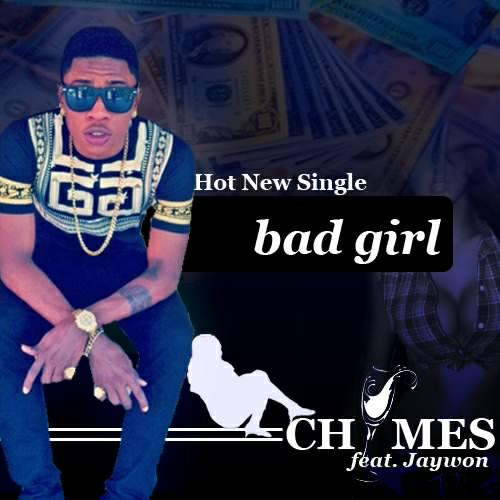 Chymes ft. Jaywon - BAD GIRL Artwork