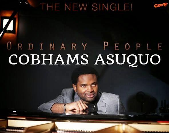 Cobhams Asuquo - ORDINARY PEOPLE Artwork | AceWorldTeam.com