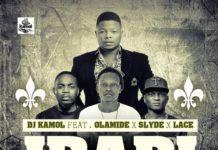 DJ Kamol ft. Olamide, Slyde & Lace - IBADI [prod. by Vice] Artwork   AceWorldTeam.com