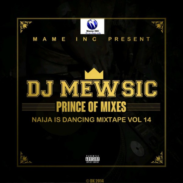 DJ Mewsic – NAIJA IS DANCING Mixtape Vol. 14 Artwork | AceWorldTeam.com