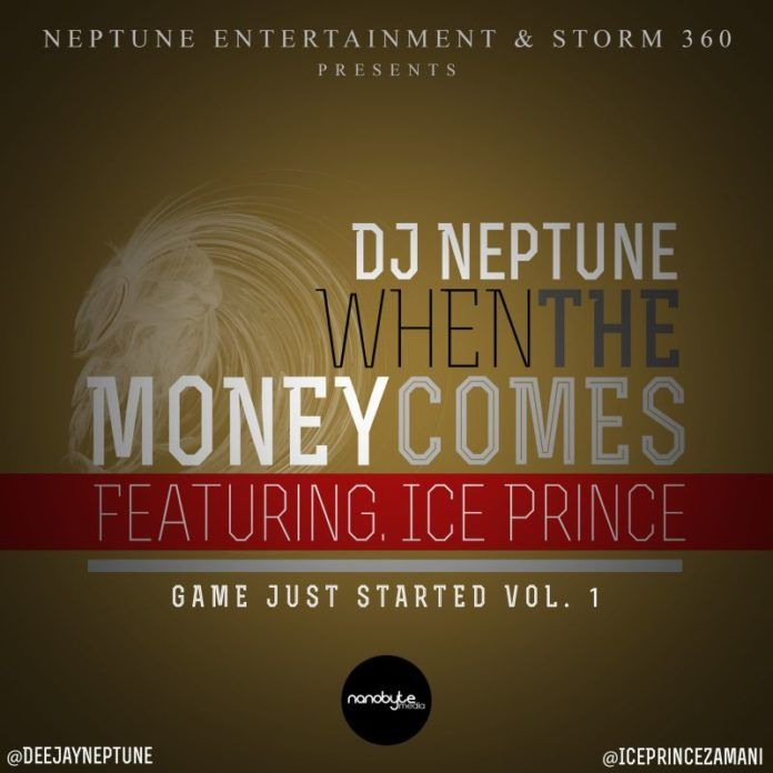 DJ Neptune ft. Ice Prince - WHEN THE MONEY COMES [a Jay Z cover] Artwork | AceWorldTeam.com
