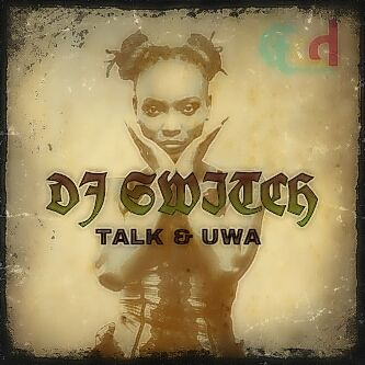 DJ Switch - TALK [prod. by L37] + UWA Artwork | AceWorldTeam.com
