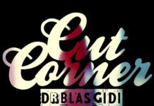DRB Lasgidi ft. Bez - CUT CORNERS [prod. by Purple Chapel] Artwork | AceWorldTeam.com