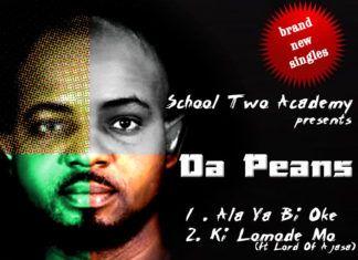 Da Peans - ALAYA BI OKE + KI LOMODE MO ft. Lord of Ajasa Artwork | AceWorldTeam.com
