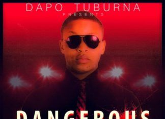 Dapo Tuburna - DANGEROUS [prod. by Kiddominant] Artwork | AceWorldTeam.com