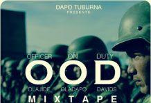 Dapo Tuburna - OFFICER ON DUTY [#OODMixtape] Artwork | AceWorldTeam.com