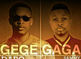 Dapo Tuburna ft. Sammy Lee - GEGE GAGA [prod. by Dr. JazzBeatz] Artwork | AceWorldTeam.com
