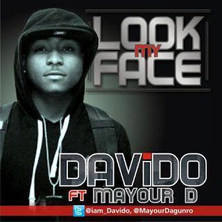 DavidO ft. Mayor Dagunro - LOOK MY FACE Artwork