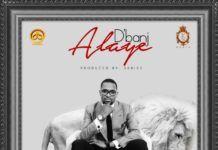 D'banj - ALAYE [prod. by 2Kriss] Artwork | AceWorldTeam.com