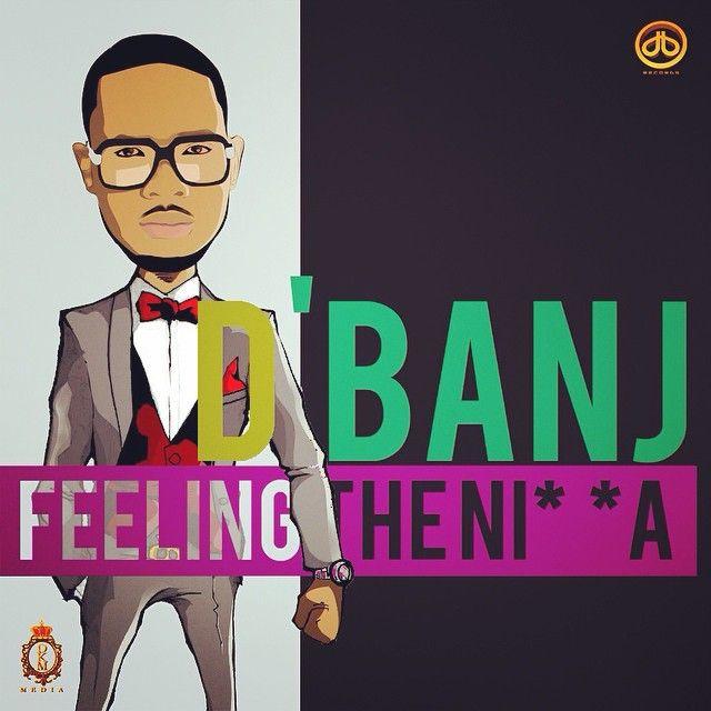 D'banj ft. Akon - FEELING THE N___A [Remix] Artwork | AceWorldTeam.com