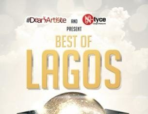 #DearArtiste & N-Tyce Present BEST OF LAGOS [Calling For Nominations] Artwork | AceWorldTeam.com