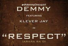 Demmy ft. Klever Jay - RESPECT Artwork | AceWorldTeam.com