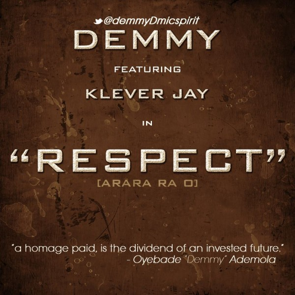 Demmy ft. Klever Jay - RESPECT Artwork | AceWorldTeam.com