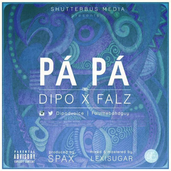 Dipo ft. Falz - PÁ PÁ [prod. by Spax] Artwork   AceWorldTeam.com