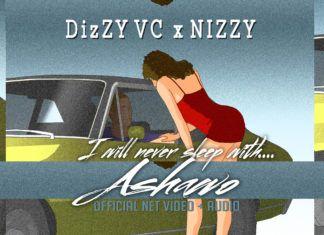 Dizzy VC & Nizzy - ASHAWO [Audio/Net Video] Artwork | AceWorldTeam.com