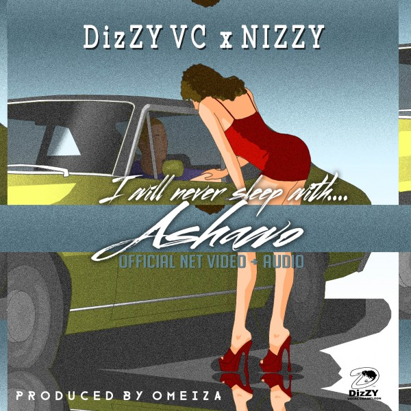 Dizzy VC & Nizzy - ASHAWO [Audio/Net Video] Artwork | AceWorldTeam.com
