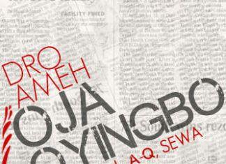 Dro Ameh ft. Yung L, A-Q & Sewa - OJA OYINGBO [prod. by Dro Ameh_Oluwole Michael] Artwork | AceWorldTeam.com