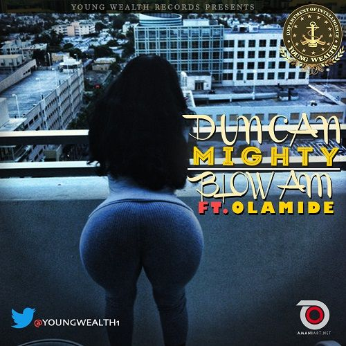 Duncan Mighty ft. Olamide - BLOW AM Artwork | AceWorldTeam.com