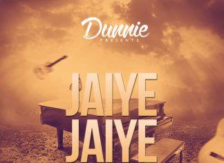 Dunnie - JAIYE JAIYE [Acoustic Version] Artwork | AceWorldTeam.com